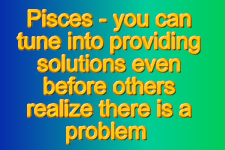 Pisces can have a finely tuned sense of connection withothers