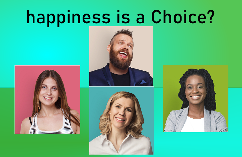 Happiness or not (your choice)