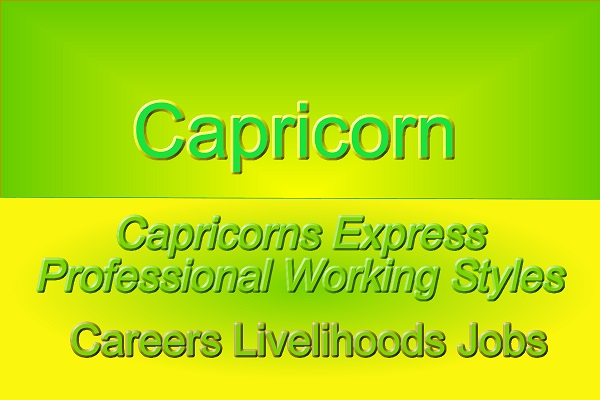 Capricorns can Express Efficient ProfessionalStyles